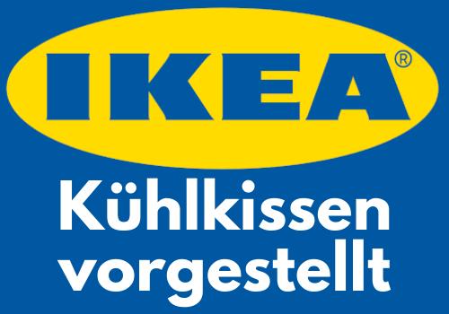 Kühlende Kissen Ikea Erfahrungen